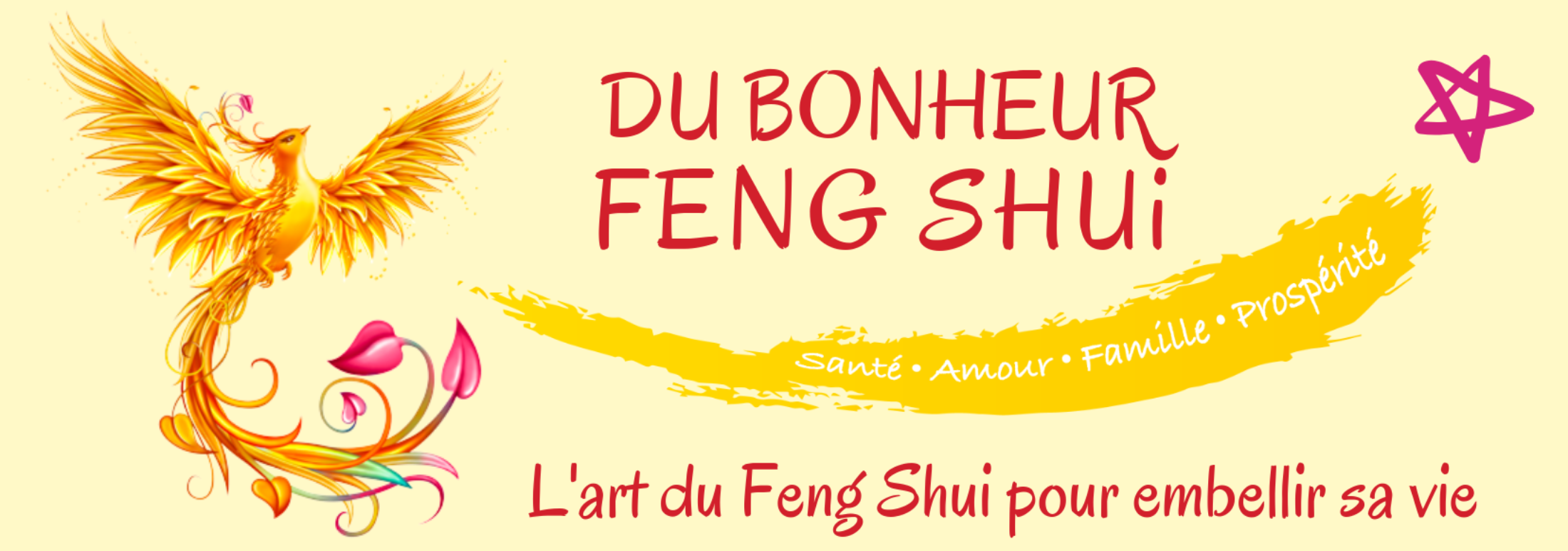 Du Bonheur Feng Shui – Santé Amour Famille Prospérité